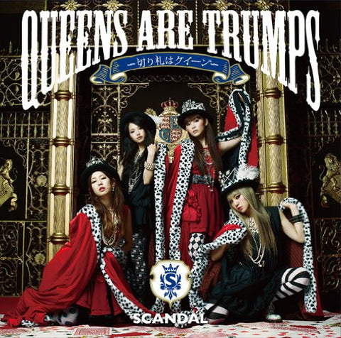 Image for Queens are trumps -Kirifuda wa Queen- / SCANDAL [Limited Edition]