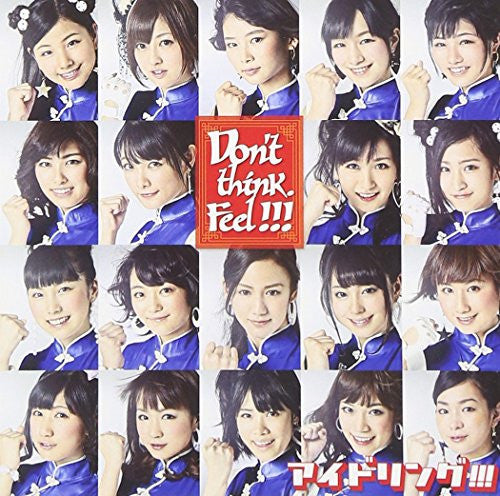 Image 1 for Don't think.Feel!!! / Idoling!!!