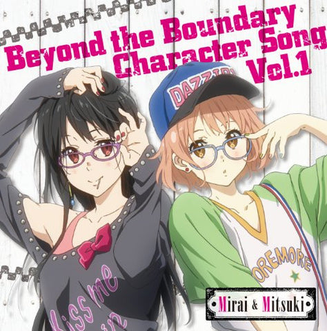 Image for Beyond the Boundary Character Song Vol. 1 Mirai & Mitsuki