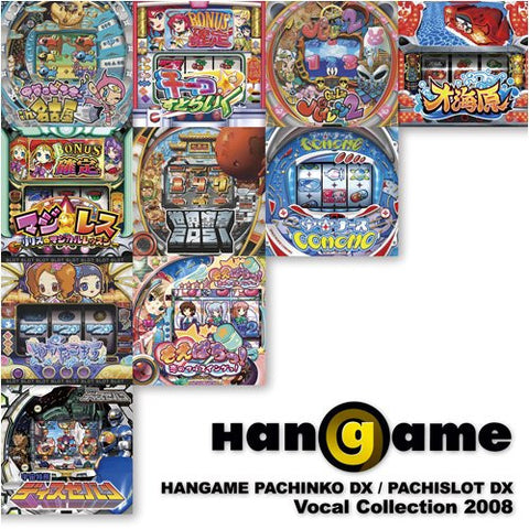 Image for HANGAME PACHINKO DX / PACHISLOT DX Vocal Collection 2008