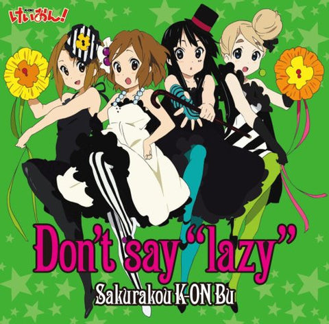 "Image for Don't say ""lazy"" / Sakurakou K-ON Bu [Limited Edition]"