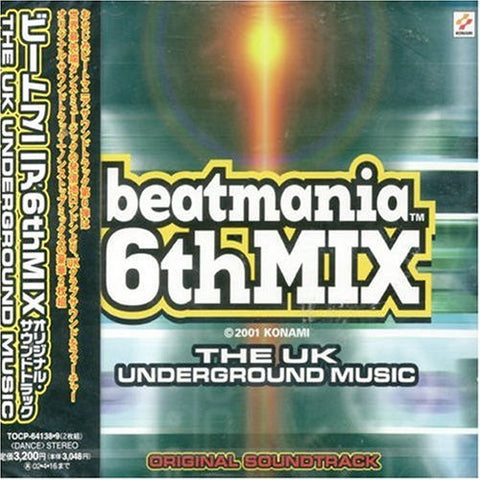 Image for beatmania 6thMIX ORIGINAL SOUNDTRACK: THE UK UNDERGROUND MUSIC