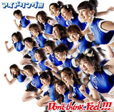 Thumbnail 1 for Don't think.Feel!!! / Idoling!!! [Limited Edition]