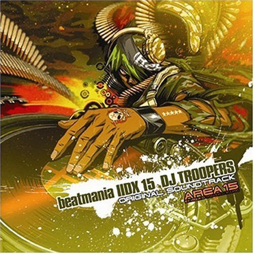 Image 1 for beatmania IIDX 15 DJ TROOPERS Original Soundtrack