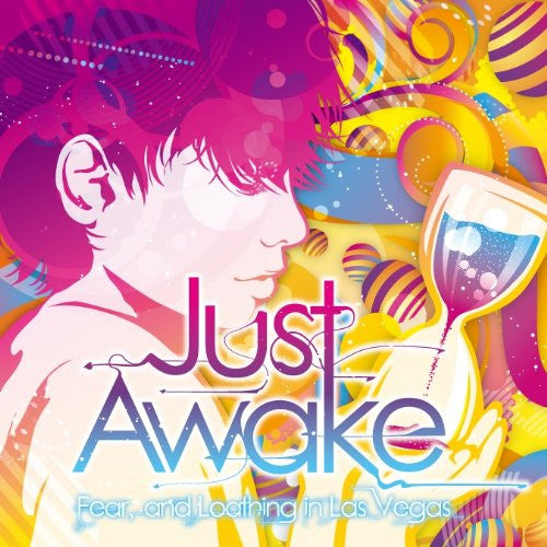 Image 1 for Just Awake / Fear, and Loathing in Las Vegas