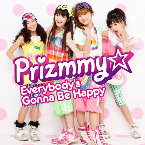 Image for Everybody's Gonna Be Happy / Prizmmy☆