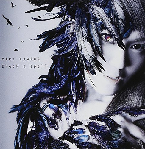Image 1 for Break a spell / Mami Kawada [Limited Edition]