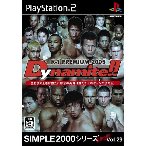 Image for Simple 2000 Series Ultimate Vol. 29: K-1 Premium 2005 Dynamite!!