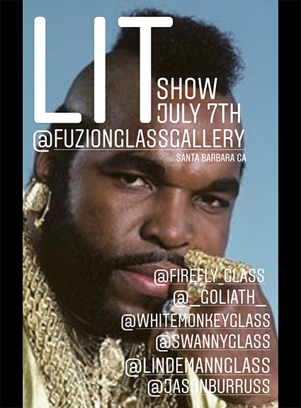 LIT SHOW || July 7th