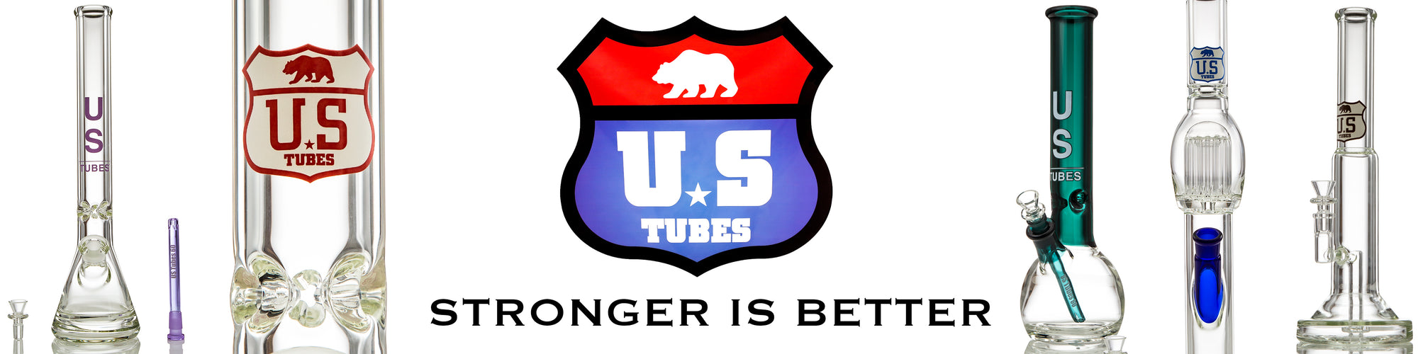 US TUBES Product Banner, Stronger is Better