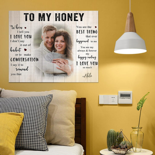 Custom Photo Wall Decor Painting Canvas With Text - To My Honey