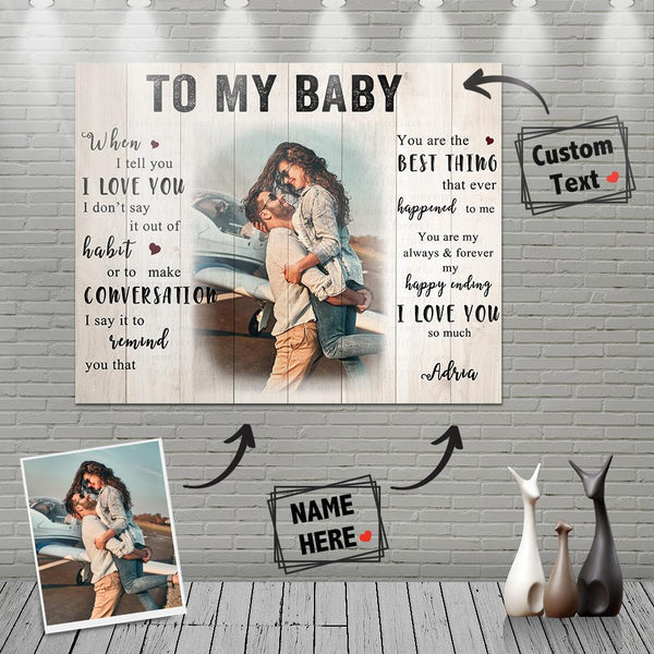 Custom Photo Wall Decor Painting Canvas With Text - To My Baby