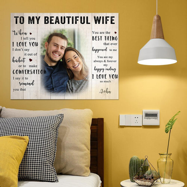 Custom Photo Wall Decor Painting Canvas With Text - To My Beautiful Wife