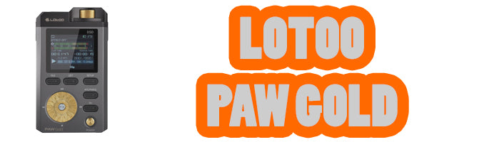 lotoo paw gold