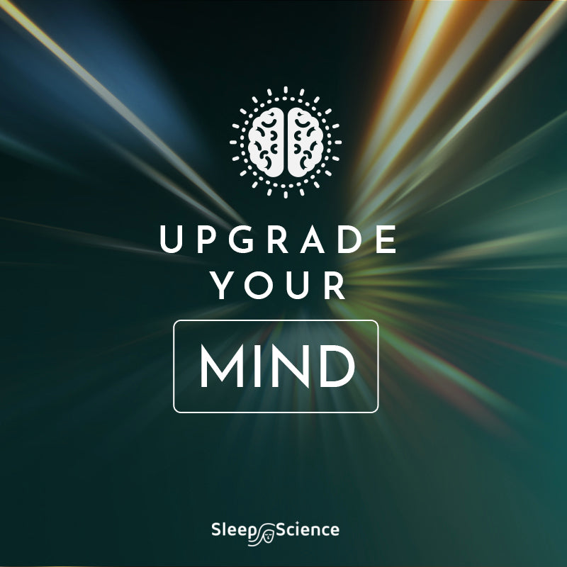 Upgrade Your Mind