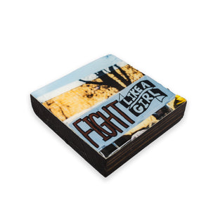 Fight Like A Girl Coaster