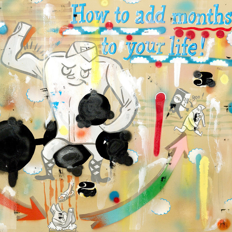 Add Months To Your Life!