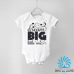 Dream Big Little one Bodysuit