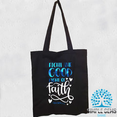 Fight The Good Fight of Faith Tote bag