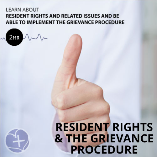 Resident Rights and The Grievance Procedure