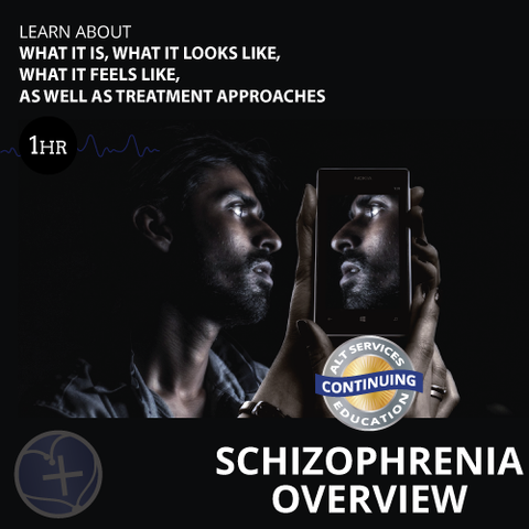 Schizophrenia Overview