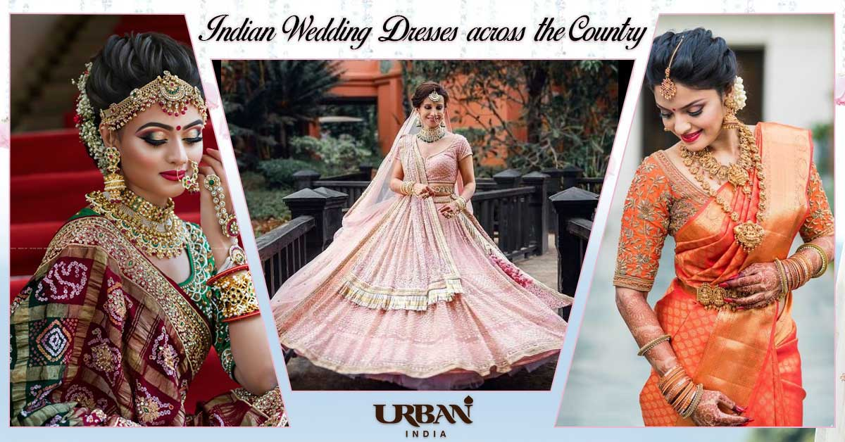 Top 7 Best Indian Wedding Attires Around the Country
