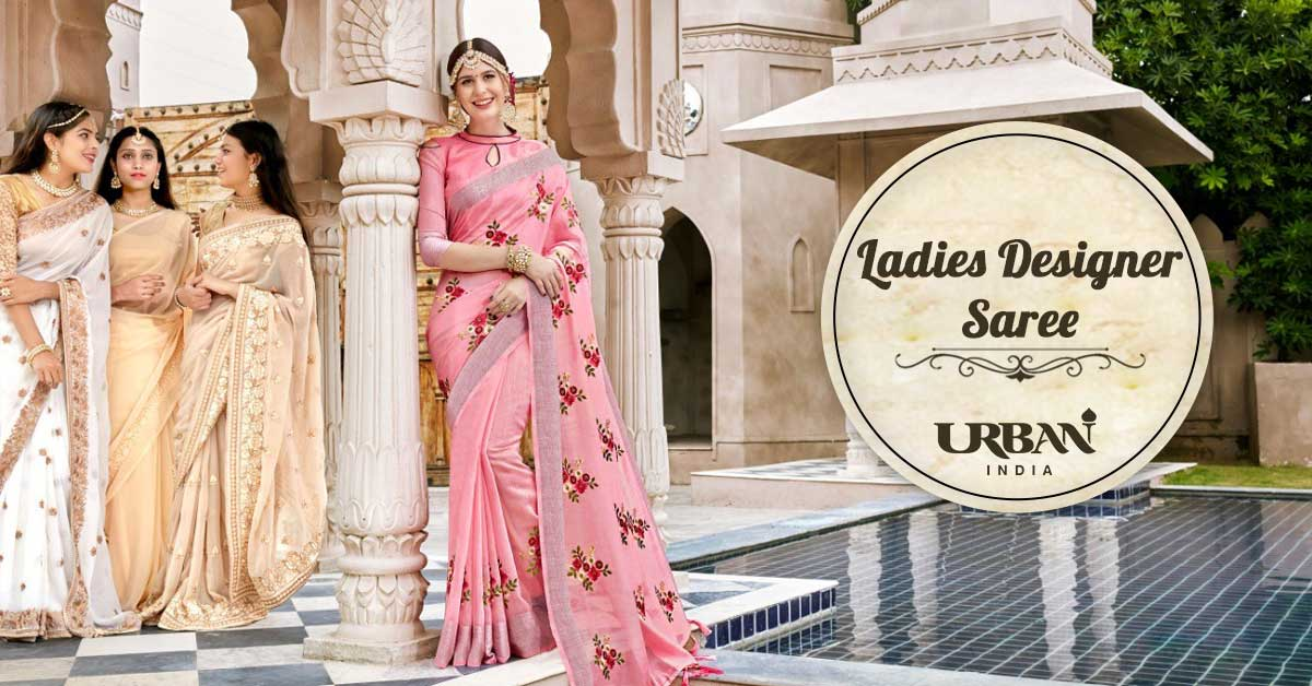 Top 7 Best Designer Sarees for Every Women Should Own