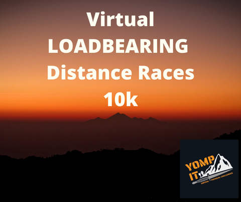 COMING SOON Virtual LOADBEARING Distance Races 10K