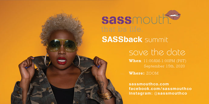 DON'T MISS THE SASSBACK SUMMIT