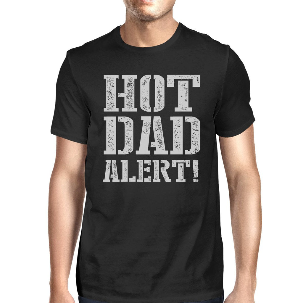 Hot Dad Alert Men's Black Cotton T-Shirt Funny - Be Imperial