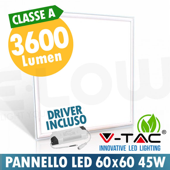 PANNELLO LED 600*600mm 45W A+ 3600 LUMEN