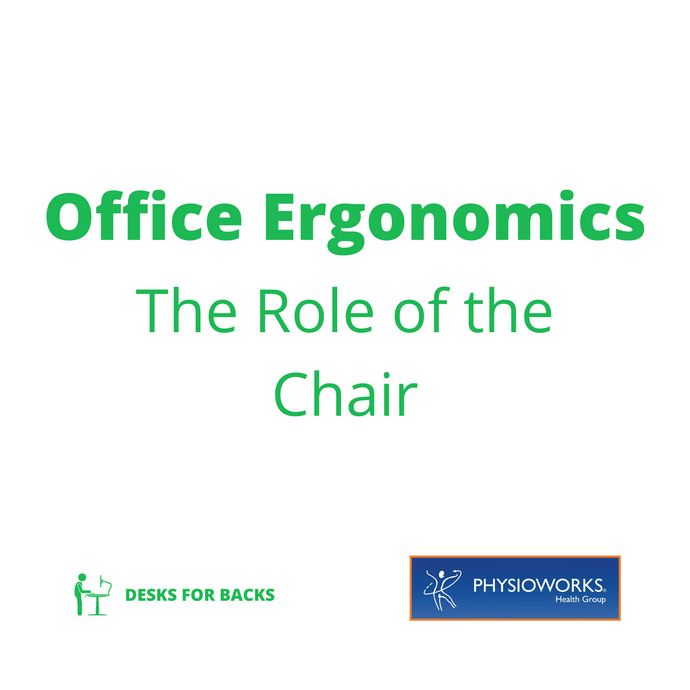 Office Ergonomics: The Role of the Chair