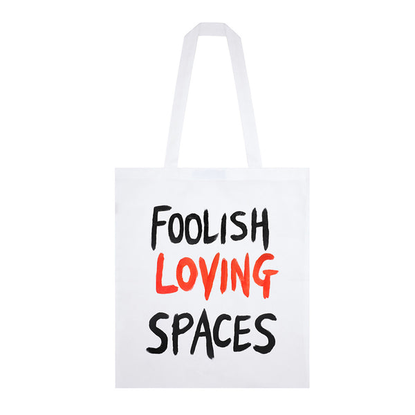 FOOLISH LOVING SPACES TOTE BAG