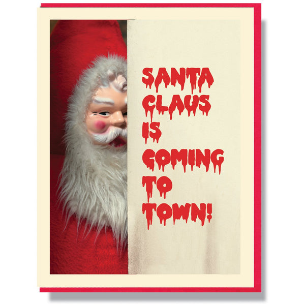 Santa Claus Is Coming Card