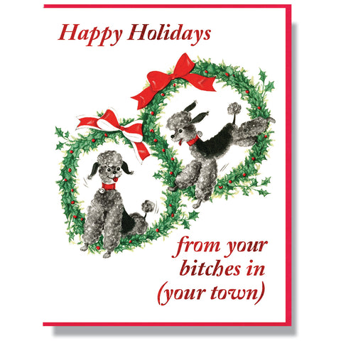 Happy Holidays From Bitches Card
