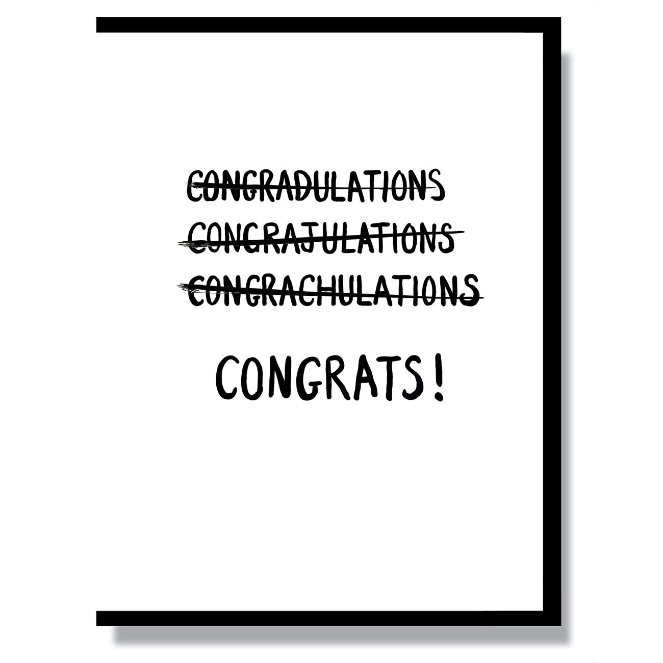 Can't Spell Congrats Card