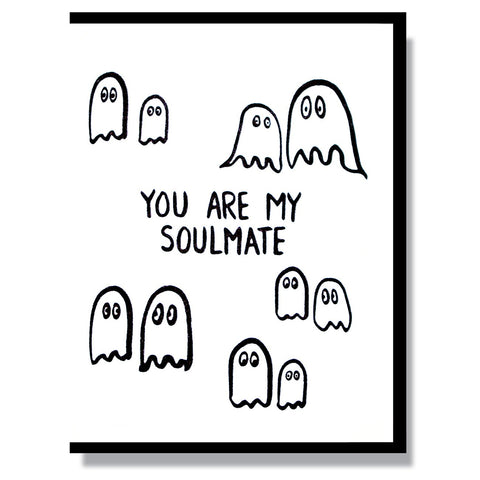 You Are My Soulmate Card