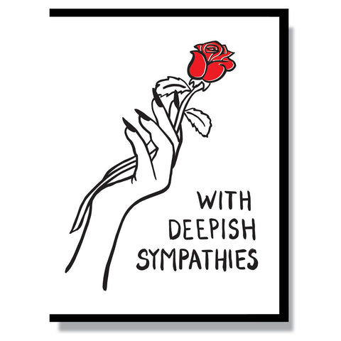 With Deepish Sympathies Card