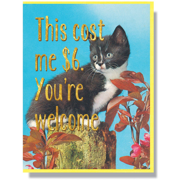 $6. You're Welcome Card