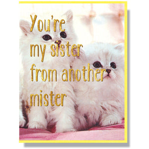 Sister From Another Mister Card