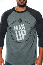 Load image into Gallery viewer, MAN UP Shirt – Raglan