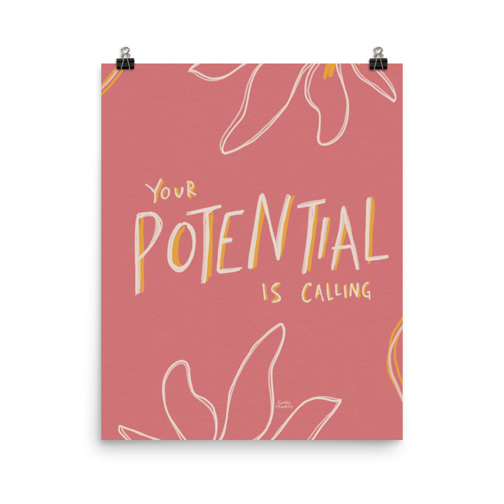 "Print: ""Your Potential Is Calling"" Quote"
