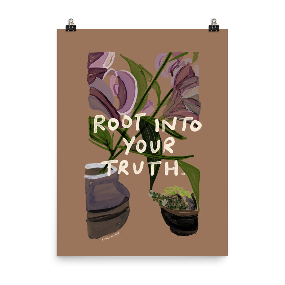 "Print: ""Root Into Your Truth"" Quote"