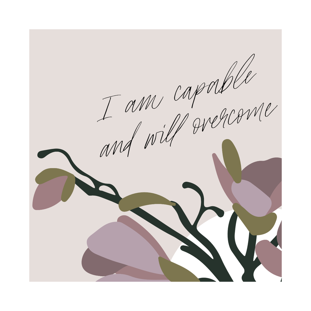 "Framed Print: Self-Efficacy Quote (""I am capable and will overcome"")"