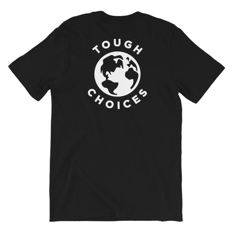 Tough Choices Globe Tee
