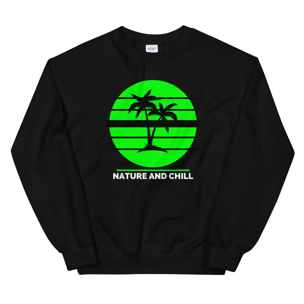 Nature and Chill Sweatshirt