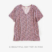 A Beautiful Day Top in Pink - SunPorch Boutique