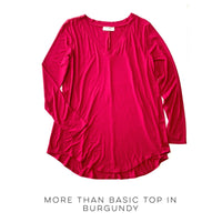 More Than Basic Top in Burgundy - SunPorch Boutique