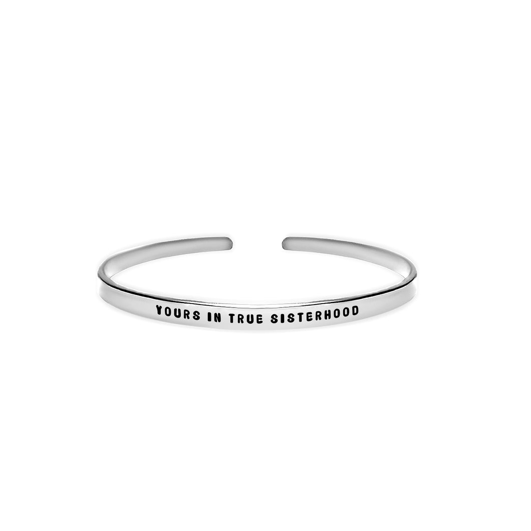 Yours In True Sisterhood Cuff Bracelet