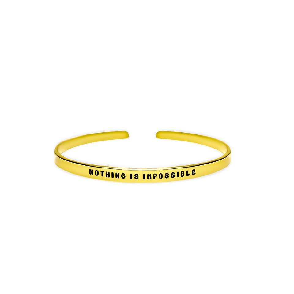 Nothing is Impossible Cuff Bracelet